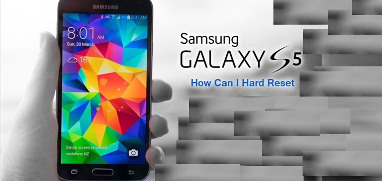Reset and Hard Reset Samsung Galaxy S5